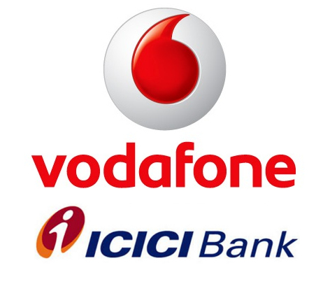 Vodafone and ICICI Bank
