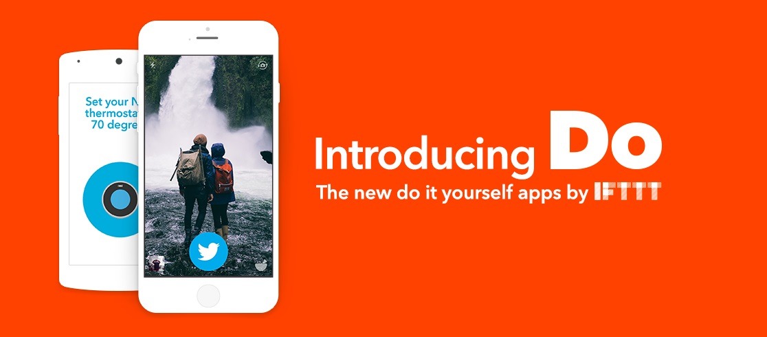 IFTTT unveils new Do camera, Do note and Do button apps