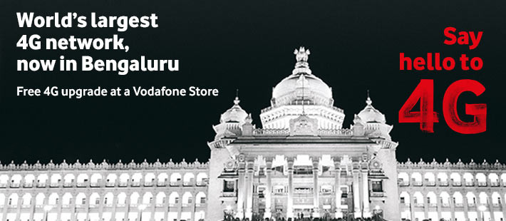 Vodafone 4G Bengaluru