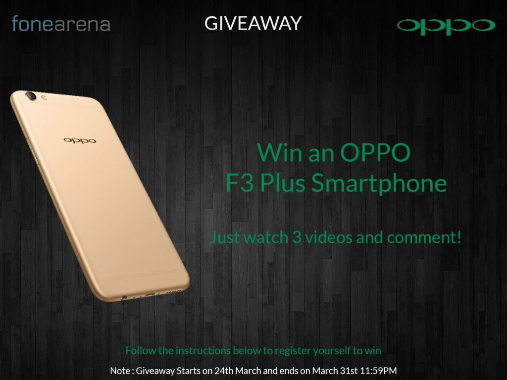 OPPO F3 Plus FoneArena Giveaway