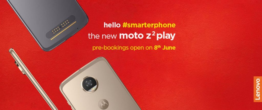 Moto Z2 Play pre-booking