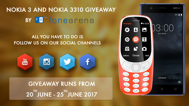 Nokia 3 and 3310 FoneArena Giveaway