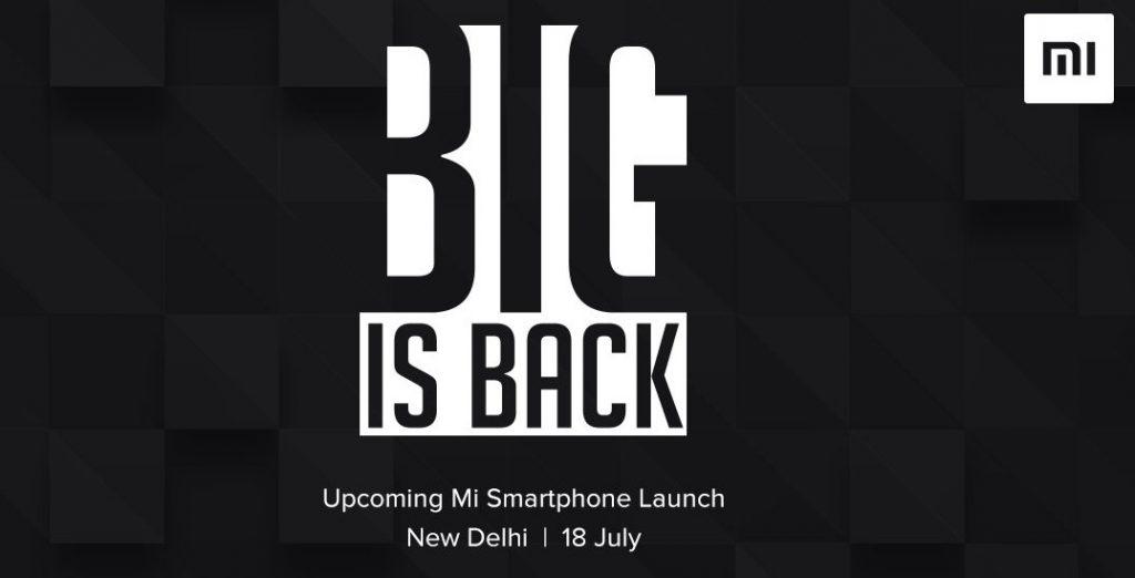 Xiaomi Big is Back July 18
