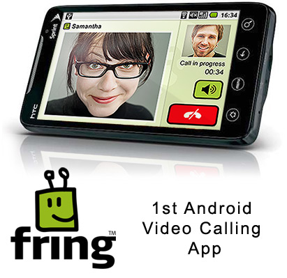 Fring launches 1st Video Calling App for Android
