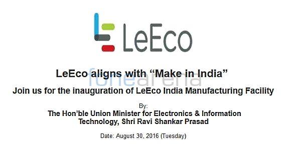 leeco-make-in-india-manufacturing-facility-inauguration-invitation-fonearena