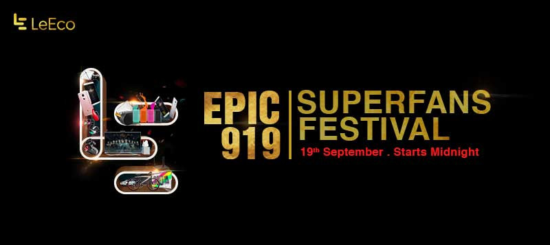 leeco-epic-919-superfan-festival